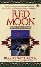 Red moon : a Howard Moon Deer mystery
