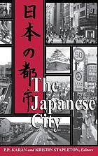 The Japanese city = Nihon no toshi