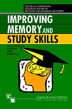 Improving memory and study skills : advances in theory and practice