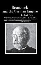 Bismarck and the German Empire