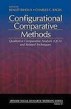 Configurational comparative methods : qualitative comparative analysis (QCA) and related techniques