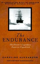 The Endurance [Shackleton's legendary Antarctic expedition]