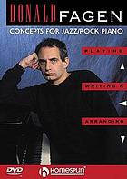 Playing, writing & arranging : concepts for jazz/rock piano