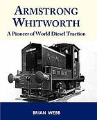 Armstrong Whitworth : a pioneer of world diesel traction