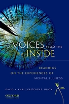 Voices from the inside : readings on the experiences of mental illness
