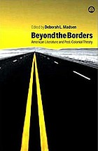 Beyond the borders : American literature and post-colonial theory