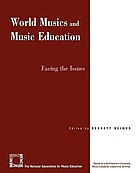 World musics and music education : facing the issues