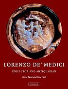 Lorenzo de'Medici, collector and antiquarian