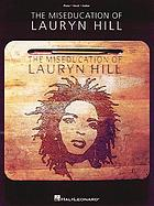 The miseducation of Lauryn Hill : piano, vocal, guitar