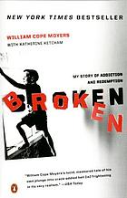 Broken : my story of addiction and redemption