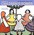 A treasury of children's songs : forty favorites to sing and play