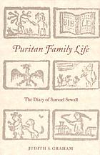 Puritan family life : the diary of Samuel Sewall