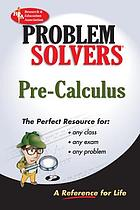 The pre-calculus problem solver