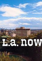 L.A. now
