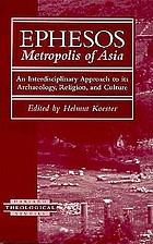 Ephesos metropolis of Asia : an interdisciplinary approach to its archaeology, religion, and culture