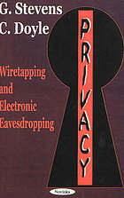 Privacy : wiretapping and electronic eavesdropping