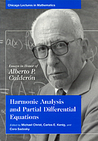 Harmonic analysis and partial differential equations : essays in honor of Alberto P. Calderón