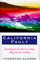 California fault : searching for the spirit of state along the San Andreas