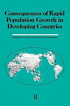 Consequences of rapid population growth in developing countries : proceedings of the United Nations/Institut national d'études démographiques expert group meeting, New York, 23-26 August 1988