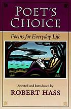 Poet's choice : poems for everyday life