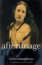 Afterimage : a novel