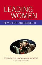 Leading women : plays for actresses