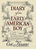 Diary of an early American boy, Noah Blake, 1805