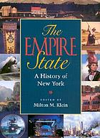 The Empire State : a history of New York