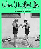 When we liked Ike : looking for postwar America