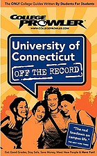 University of Connecticut : off the record
