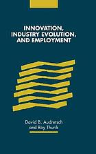 Innovation, industry evolution, and employment