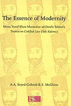 The essence of modernity : Mirza Yusof Khan Mustashar ad-Dowla Tabrizi's treatise on codified law (Yak kalima)