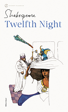 Twelfth night : with new and updated critical essays and a revised bibliography