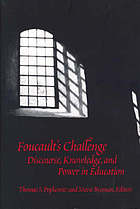 Foucault's challenge : discourse, knowledge, and power in education
