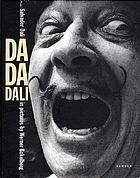 Da Da Dali : Salvador Dali in Bildern