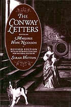 Conway letters; the correspondence of Anne, viscountess Conway, Henry More, and their friends, 1642-1684