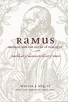 Ramus, method, and the decay of dialogue : from the art of discourse to the art of reason