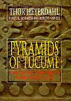 Pyramids of Túcume : the quest for Peru's forgotten city