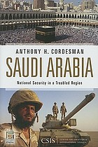 Saudi Arabia : national security in a troubled region