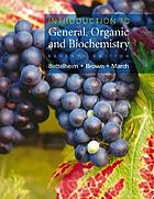 Introduction to general, organic & biochemistry