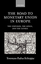 The road to monetary union in Europe : the emperor, the kings, and the genies