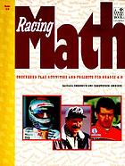 Racing math : checkered flag activities and projects for grades 4-8