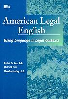 American legal English : using language in legal contexts