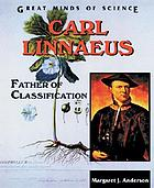 Carl Linnaeus : father of classification