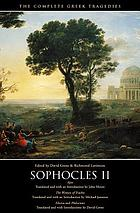 Sophocles II : Ajax ; The women of Trachis ; Electra ; Philoctetes