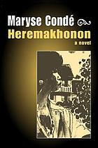 Hérémakhonon : a novel