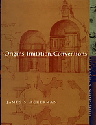 Origins, imitation, conventions : representation in the visual arts