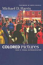 Colored pictures : race and visual representation