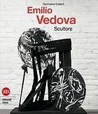Emilio Vedova : scultore