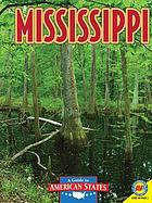 Mississippi : the Magnolia state
